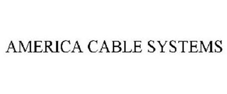 AMERICA CABLE SYSTEMS