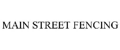 MAIN STREET FENCING
