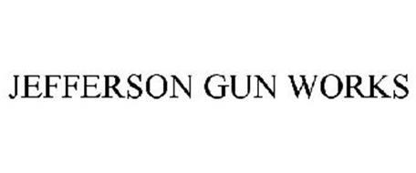 JEFFERSON GUN WORKS