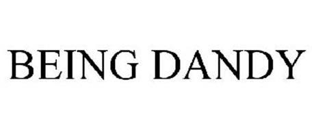 BEING DANDY