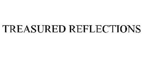 TREASURED REFLECTIONS