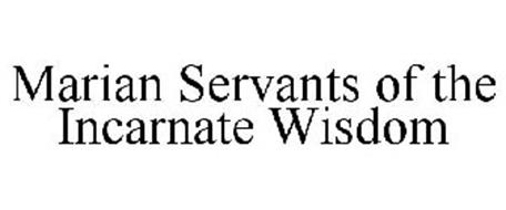 MARIAN SERVANTS OF THE INCARNATE WISDOM