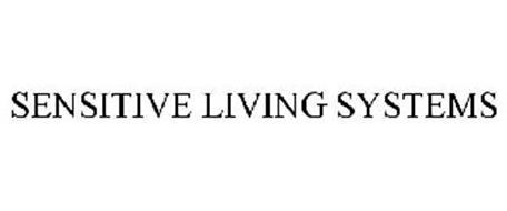 SENSITIVE LIVING SYSTEMS