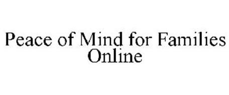 PEACE OF MIND FOR FAMILIES ONLINE
