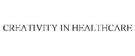 CREATIVITY IN HEALTHCARE