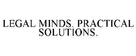 LEGAL MINDS. PRACTICAL SOLUTIONS.