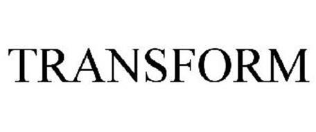 TRANSFORM