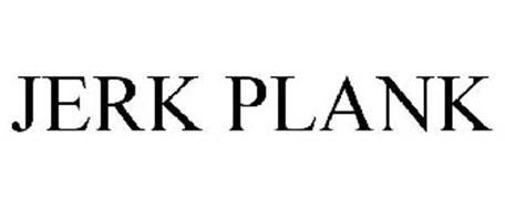 JERK PLANK