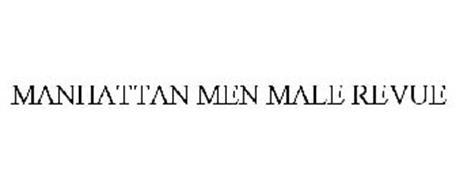 MANHATTAN MEN MALE REVUE