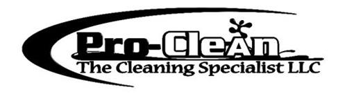 PRO-CLEAN THE CLEANING SPECIALIST LLC