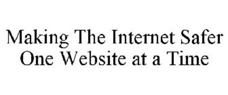 MAKING THE INTERNET SAFER ONE WEBSITE AT A TIME