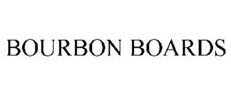 BOURBON BOARDS