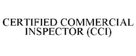 CERTIFIED COMMERCIAL INSPECTOR (CCI)