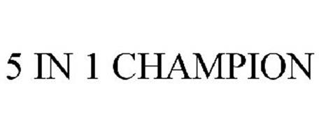 5 IN 1 CHAMPION