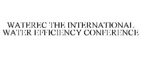 WATEREC THE INTERNATIONAL WATER EFFICIENCY CONFERENCE