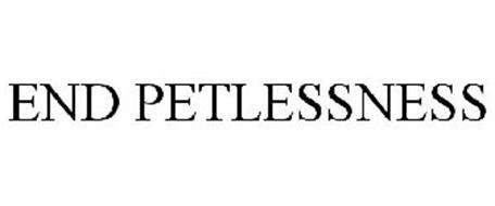 END PETLESSNESS