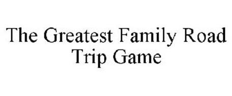THE GREATEST FAMILY ROAD TRIP GAME