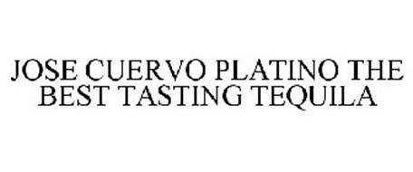 JOSE CUERVO PLATINO THE BEST TASTING TEQUILA