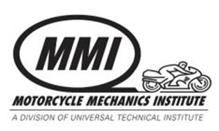 MMI MOTORCYCLE MECHANICS INSTITUTE A DIVISION OF UNIVERSAL TECHNICAL INSTITUTE