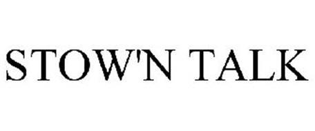 STOW'N TALK