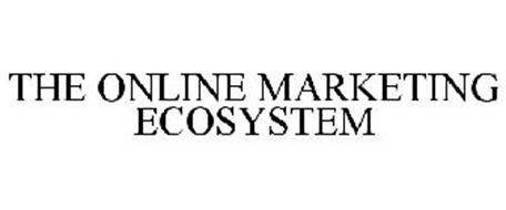 THE ONLINE MARKETING ECOSYSTEM