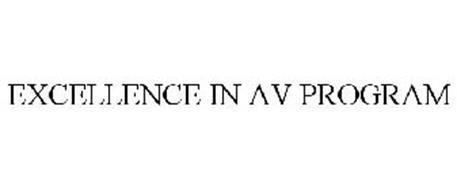 EXCELLENCE IN AV PROGRAM
