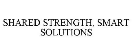 SHARED STRENGTH, SMART SOLUTIONS