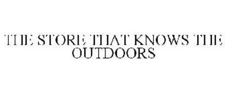 THE STORE THAT KNOWS THE OUTDOORS