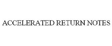 ACCELERATED RETURN NOTES