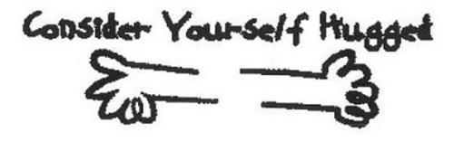 CONSIDER YOURSELF HUGGED