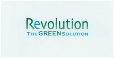 REVOLUTION THE GREEN SOLUTION