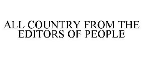 ALL COUNTRY FROM THE EDITORS OF PEOPLE