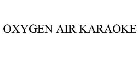OXYGEN AIR KARAOKE