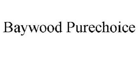 BAYWOOD PURECHOICE