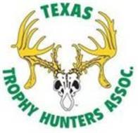TEXAS TROPHY HUNTERS ASSOC.