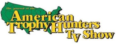 THE JOURNAL OF THE AMERICAN TROPHY HUNTERS TV SHOW