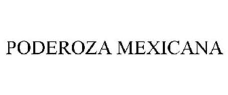 PODEROZA MEXICANA