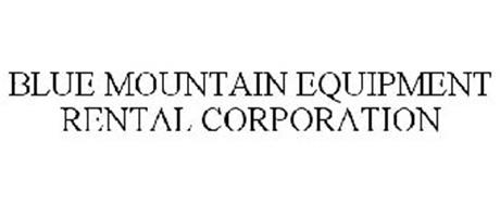 BLUE MOUNTAIN EQUIPMENT RENTAL CORPORATION