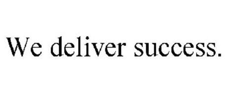 WE DELIVER SUCCESS.