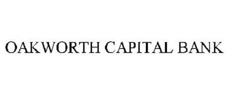 OAKWORTH CAPITAL BANK