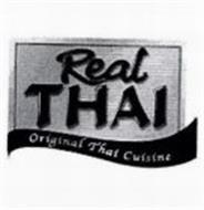 REAL THAI ORIGINAL THAI CUISINE