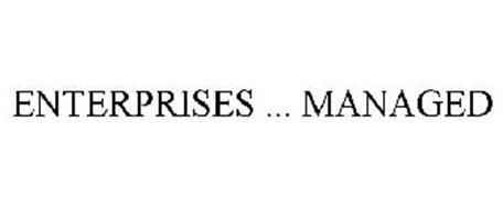 ENTERPRISES ... MANAGED