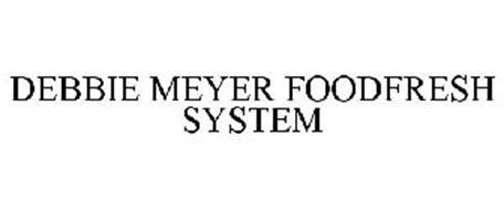 DEBBIE MEYER FOODFRESH SYSTEM