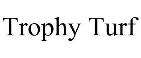 TROPHY TURF