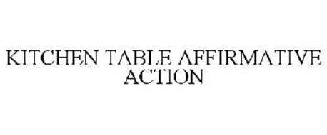 KITCHEN TABLE AFFIRMATIVE ACTION