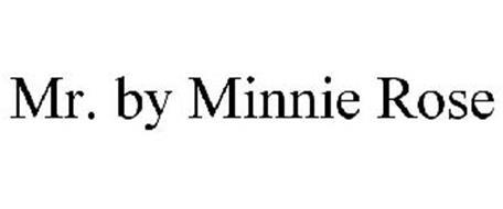 MR. BY MINNIE ROSE