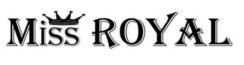MISS ROYAL