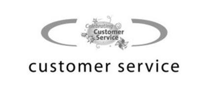 CELEBRATING CUSTOMER SERVICE CUSTOMER SERVICE