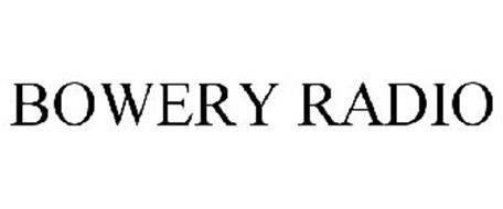 BOWERY RADIO
