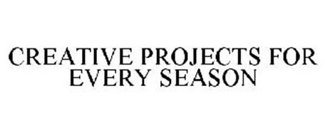 CREATIVE PROJECTS FOR EVERY SEASON